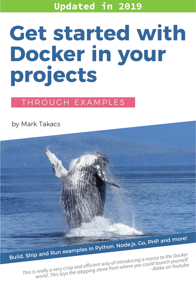 Get Started with Docker in your Projects Book Cover by Mark Takacs